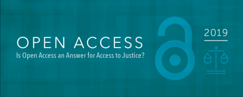 Open Access 2019: Is Open Access an Answer for Access to Justice?